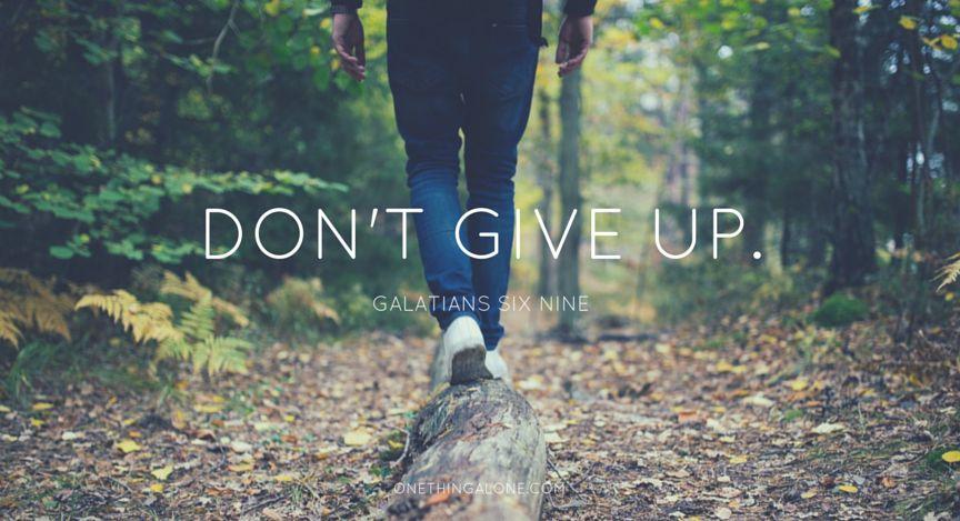 Đừng bỏ cuộc!