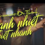 Dr Thanh – Bí quyết Thanh Nhiệt Thiệt Nhanh #2 – Sơn Sạch Sẽ vs Nam Nóng Nảy