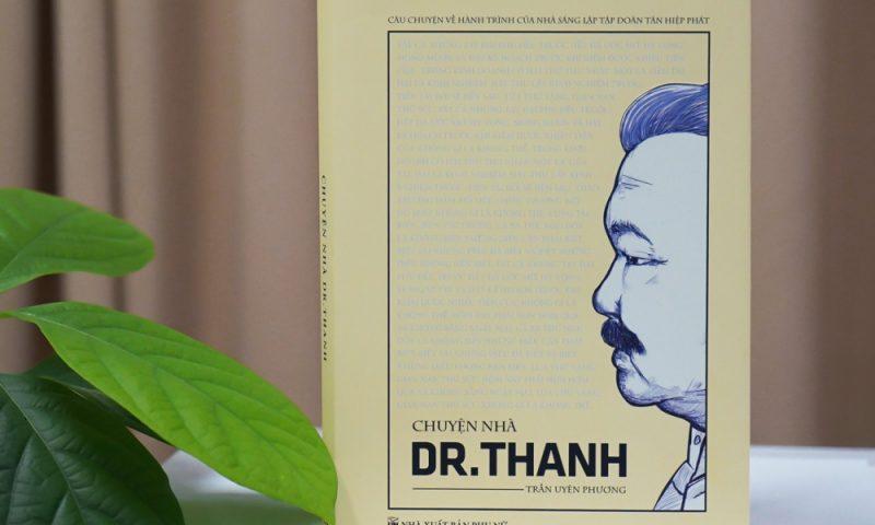 """""""Chuyện nhà Dr Thanh"""" tái bản lên kệ nhà sách Phương Nam và Trí Việt"""