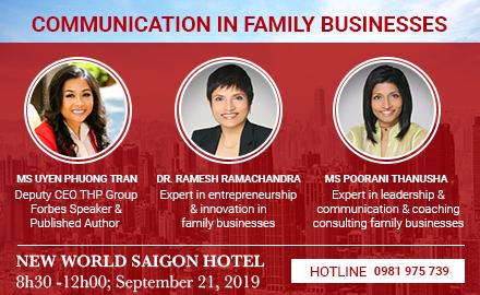 Hội thảo 'Truyền thông trong doanh nghiệp gia đình': Nơi gỡ rối cho những người chủ và con cái trong công ty gia đình
