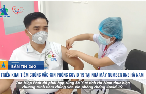 Triển khai tiêm chủng Vắc-xin phòng chống Covid-19 tại Nhà máy Number One Hà Nam