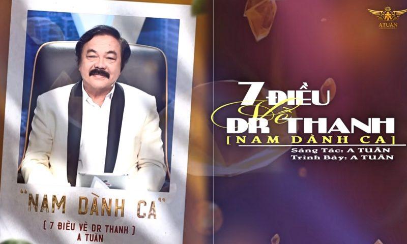 Nam Dành Ca – 7 điều về DR. THANH